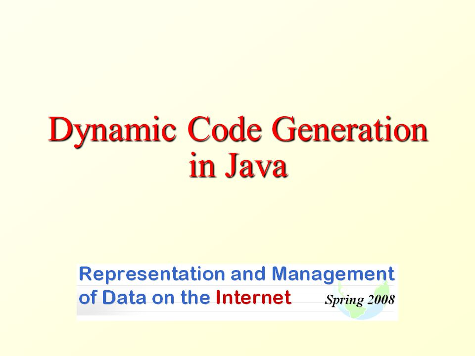 Dynamic Code Generation in Java