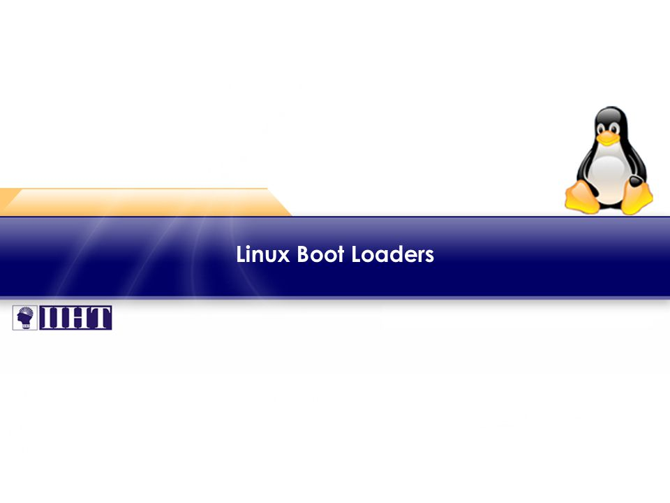 Linux Boot Loaders