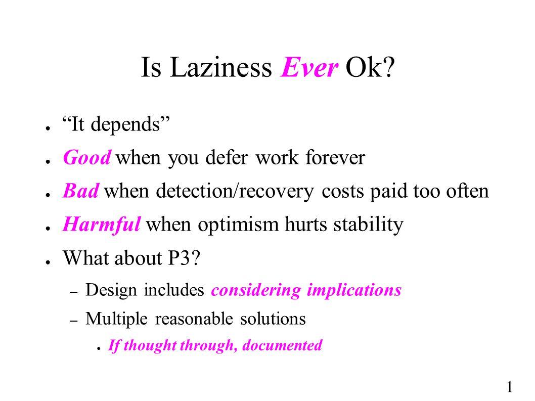 1 Is Laziness Ever Ok.