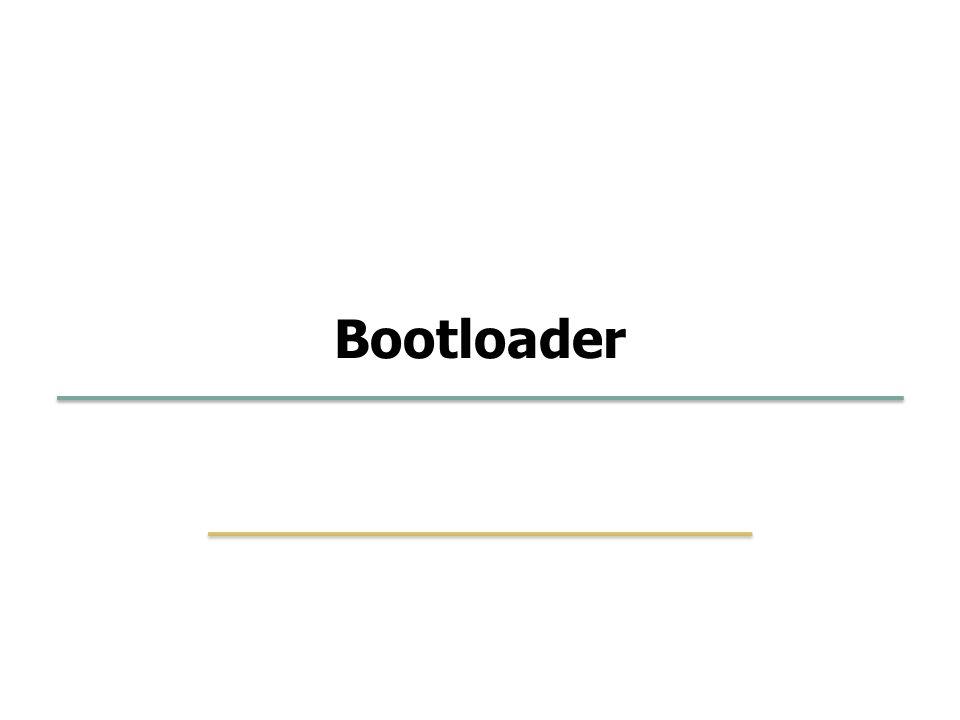 Embedded Software Lab. @ SKKU 43 3 Bootloader