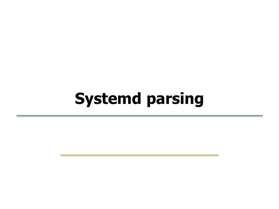 Embedded Software Lab. @ SKKU 43 31 Systemd parsing