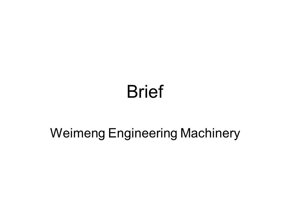 Brief Weimeng Engineering Machinery