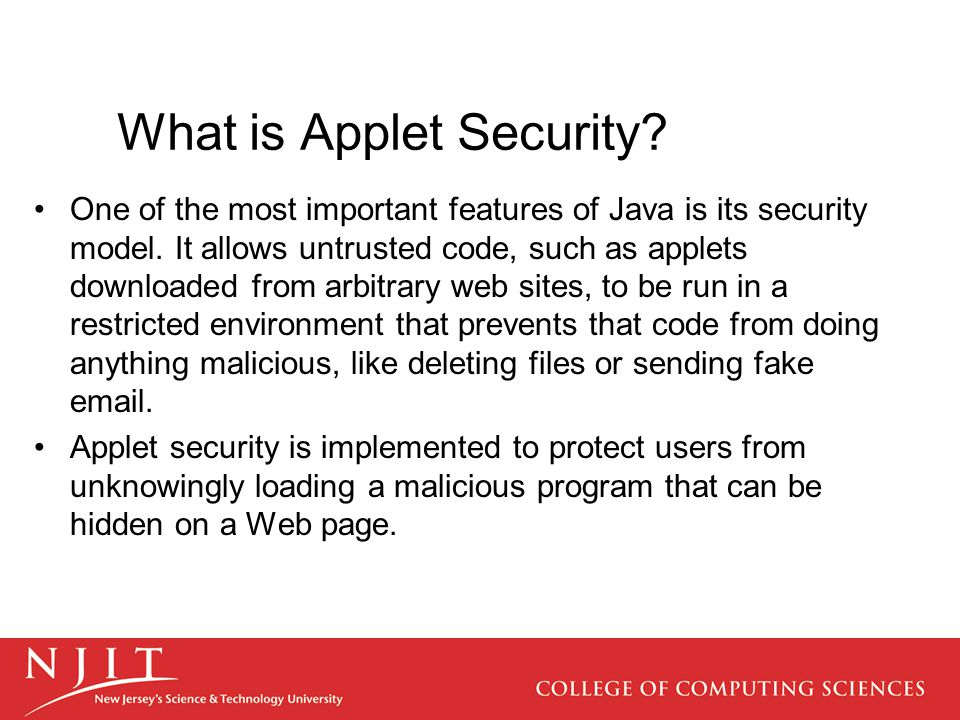 What is Applet Security. One of the most important features of Java is its security model.