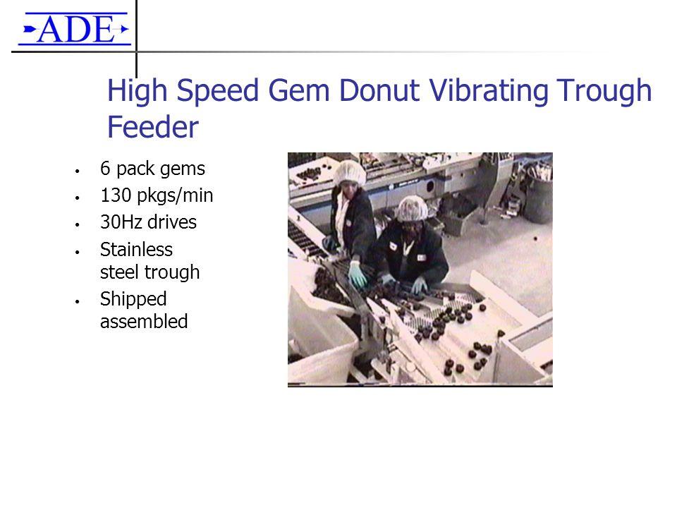 High Speed Gem Donut Vibrating Trough Feeder 6 pack gems 130 pkgs/min 30Hz drives Stainless steel trough Shipped assembled