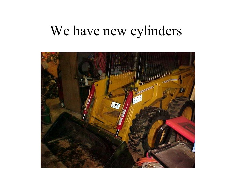 We have new cylinders