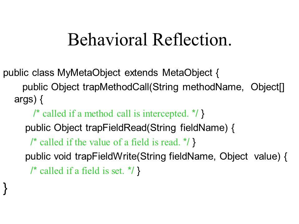 Behavioral Reflection.
