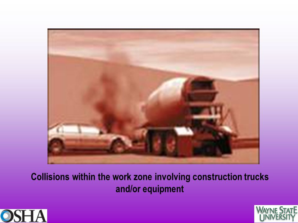 Collisions within the work zone involving construction trucks and/or equipment