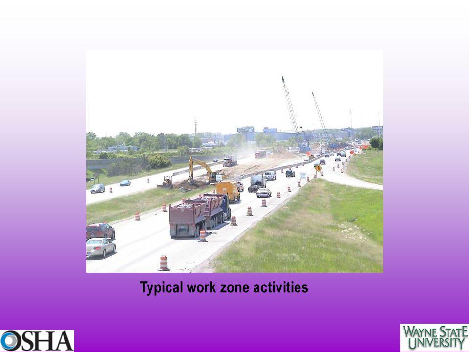Typical work zone activities