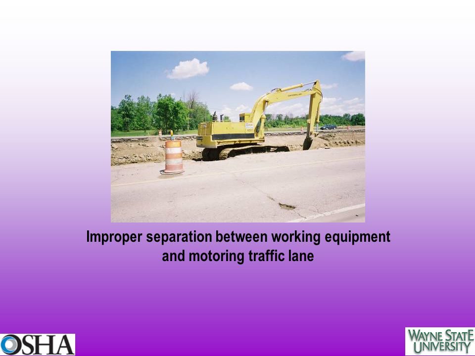 Improper separation between working equipment and motoring traffic lane