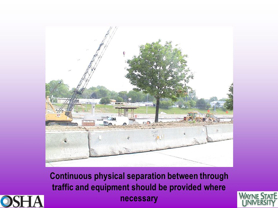 Continuous physical separation between through traffic and equipment should be provided where necessary