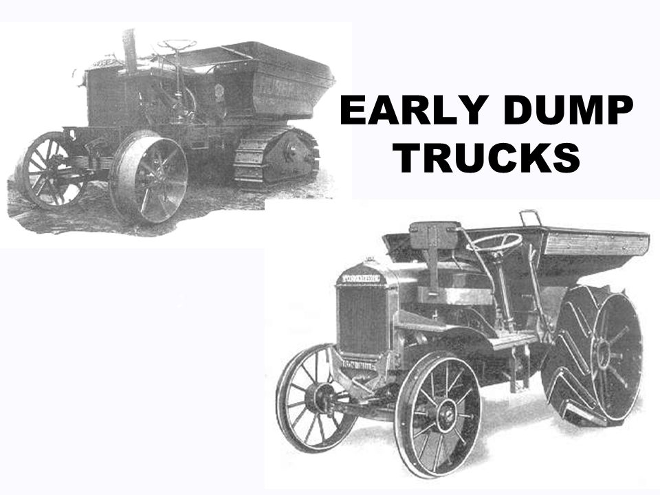 EARLY DUMP TRUCKS