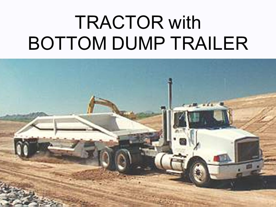 TRACTOR with BOTTOM DUMP TRAILER