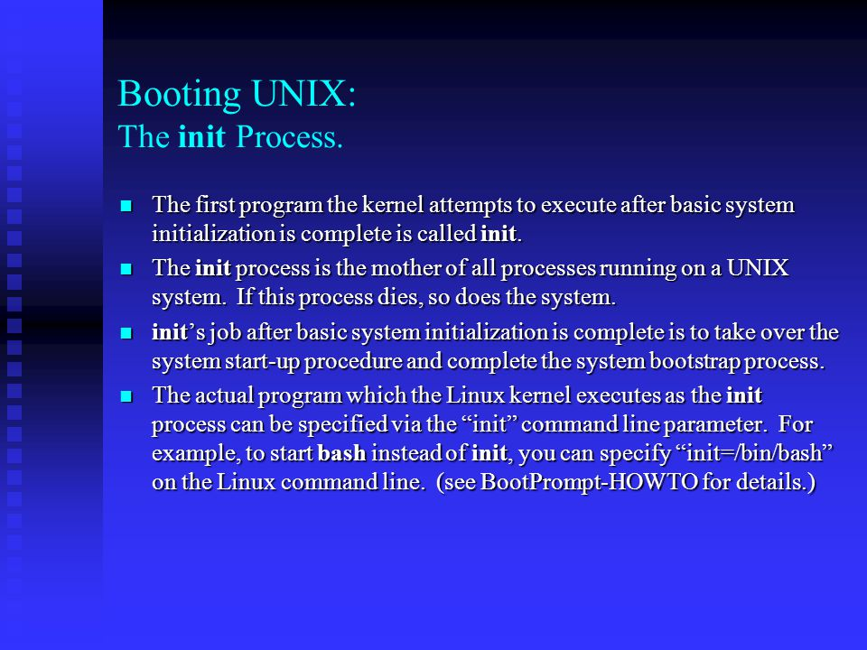 Booting UNIX: The init Process.