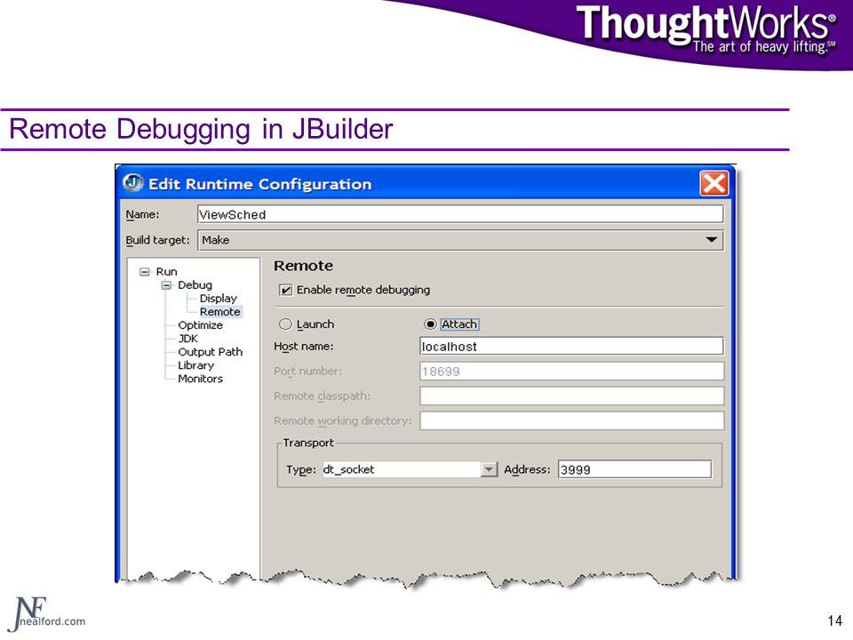 14 Remote Debugging in JBuilder