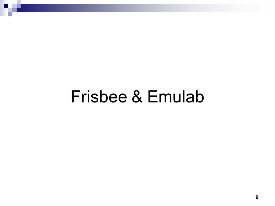 9 Frisbee & Emulab