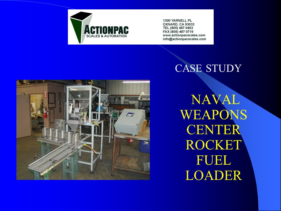 CASE STUDY NAVAL WEAPONS CENTER ROCKET FUEL LOADER