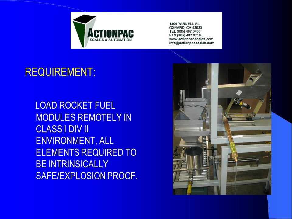 ACTIONPAC DESIGNED SYSTEM TO RIGHT ANGLE INDEX SS LOADING CONTAINERS FOR 1000g FILLS OF RED PHOSPHORUS WITH +/- 200mg PRECISION.
