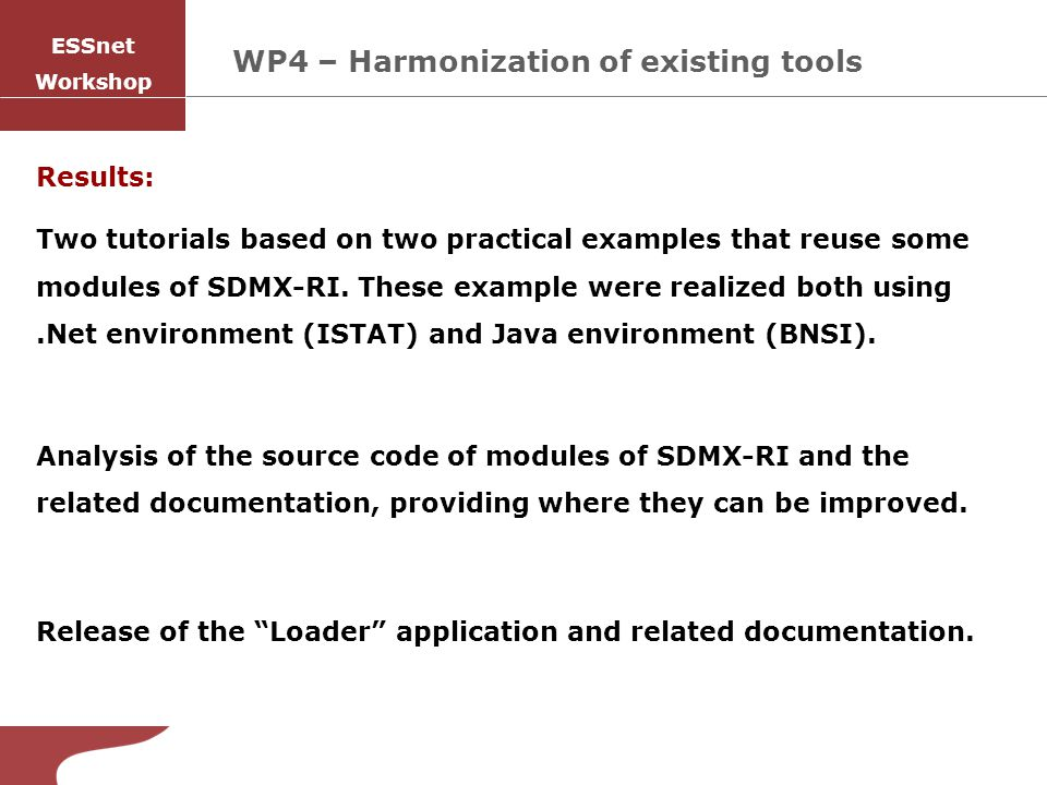 Results: Two tutorials based on two practical examples that reuse some modules of SDMX-RI.