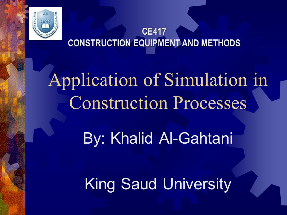 Project Content  Simulation software. Simulation models in construction.