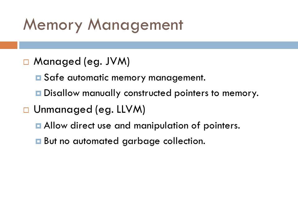 Memory Management (cont)  Hybrid (eg.