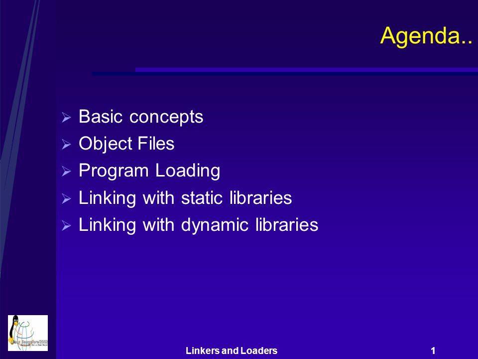 Linkers and Loaders 1 Dynamic Linking – Shared Libraries  Addresses disadvantages of static libraries Ensures one copy of text & data in memory Change in shared library does not require executable to be built again Loaded at run-time by dynamic linker, at arbitrary memory address, linked with programs in memory On loading, dynamic linker relocates text & data of shared object; also relocates any references in executable to symbols defined in shared object E.g..so files in Linux/Sun;.sl in HPUX; DLLs in Microsoft Windows Can be loaded dynamically in the middle of execution – dlopen, dlsym, dlclose calls in Linux/Sun; shl_load, shl_findsym in HPUX, LoadLibrary, GetProcAddress in Windows