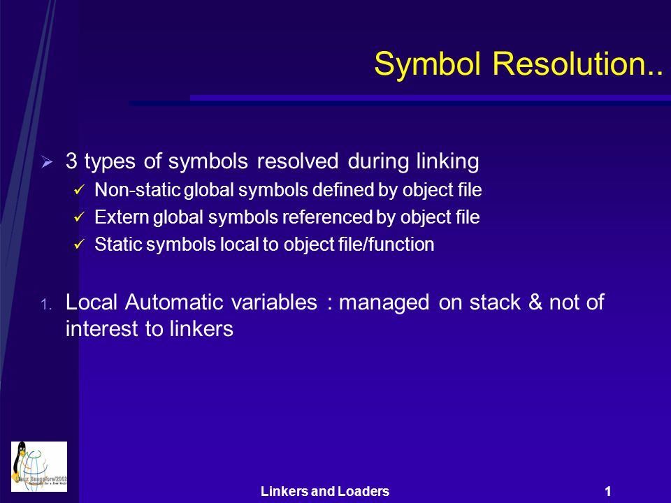 Linkers and Loaders 1 Symbol Resolution..