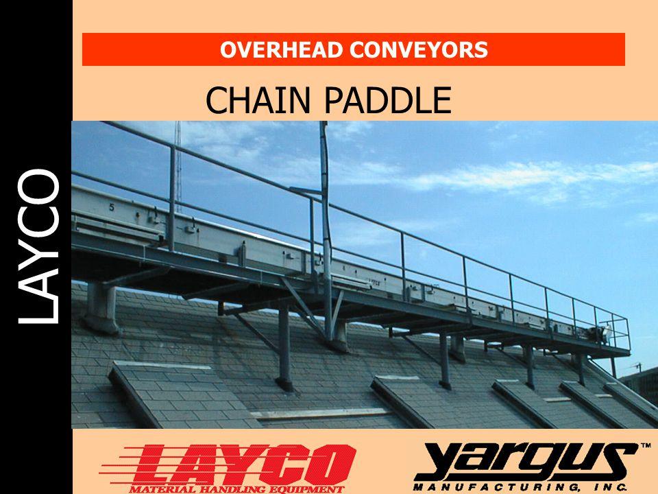 LAYCO OVERHEAD CONVEYORS CHAIN PADDLE