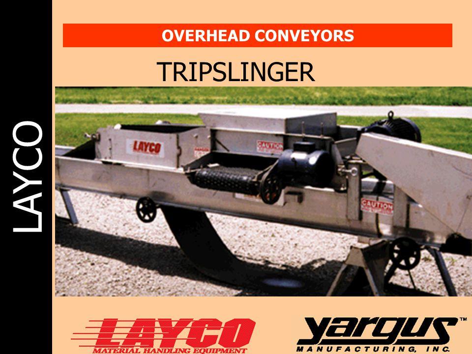 LAYCO OVERHEAD CONVEYORS TRIPSLINGER