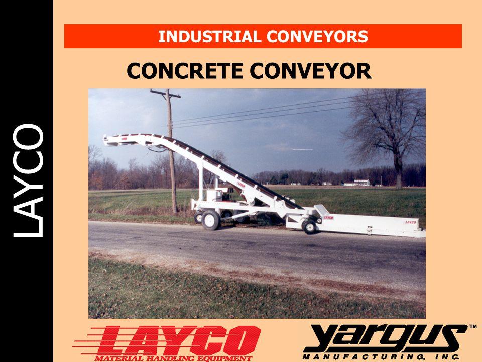 LAYCO INDUSTRIAL CONVEYORS CONCRETE CONVEYOR