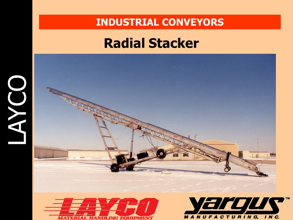 LAYCO INDUSTRIAL CONVEYORS Radial Stacker