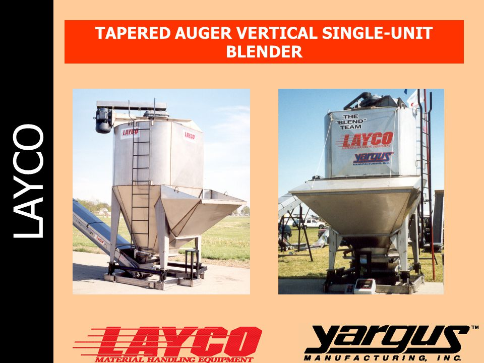 LAYCO TAPERED AUGER VERTICAL SINGLE-UNIT BLENDER