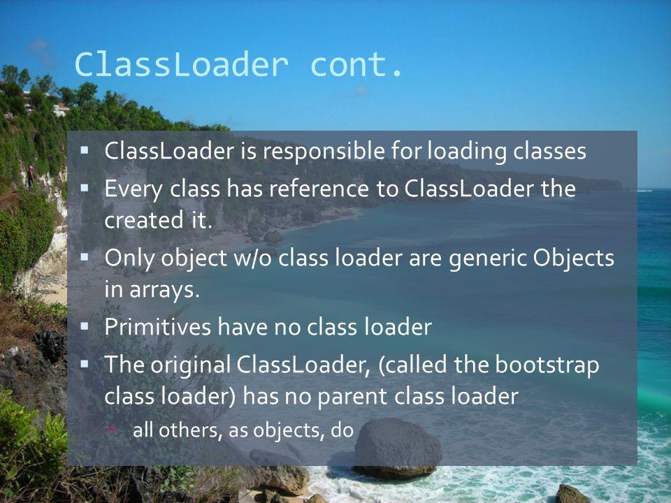 ClassLoader cont.