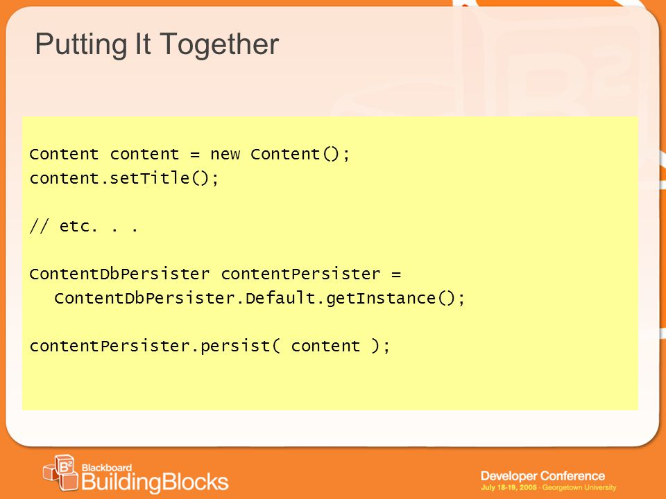 Putting It Together Content content = new Content(); content.setTitle(); // etc...