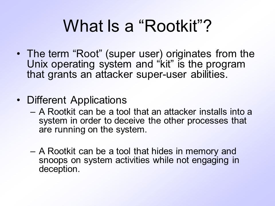 What Is a Rootkit .