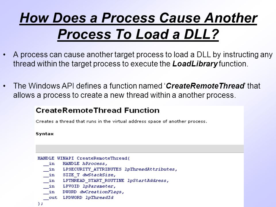 How Does a Process Cause Another Process To Load a DLL.