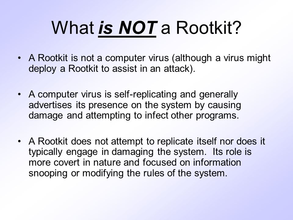 What is NOT a Rootkit.