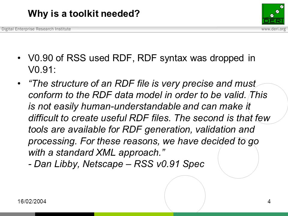 16/02/20044 Why is a toolkit needed.