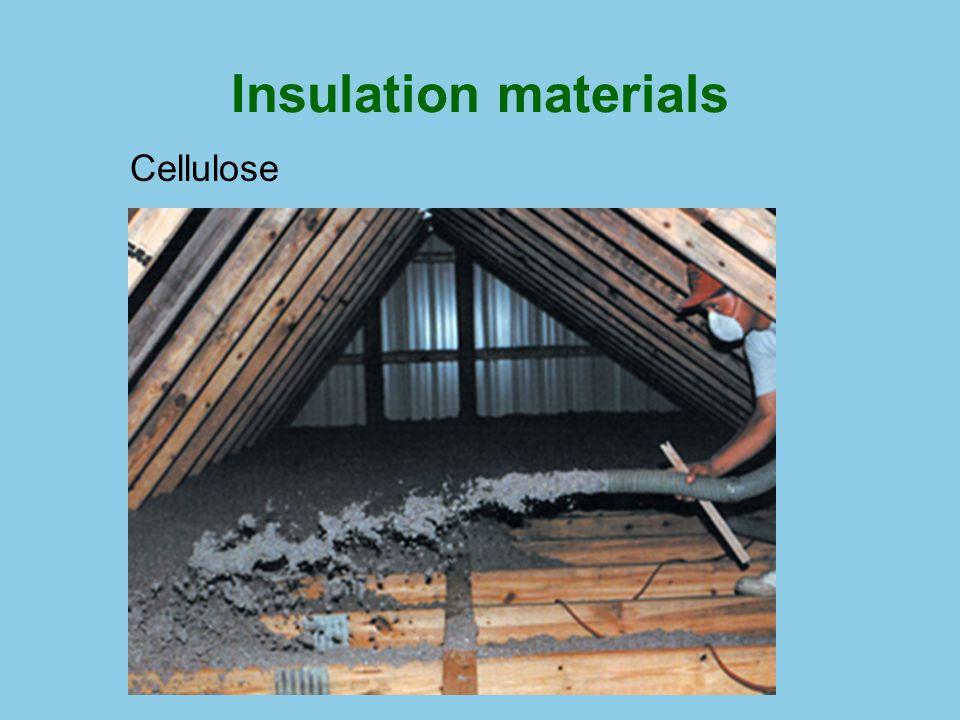 Insulation materials Cellulose