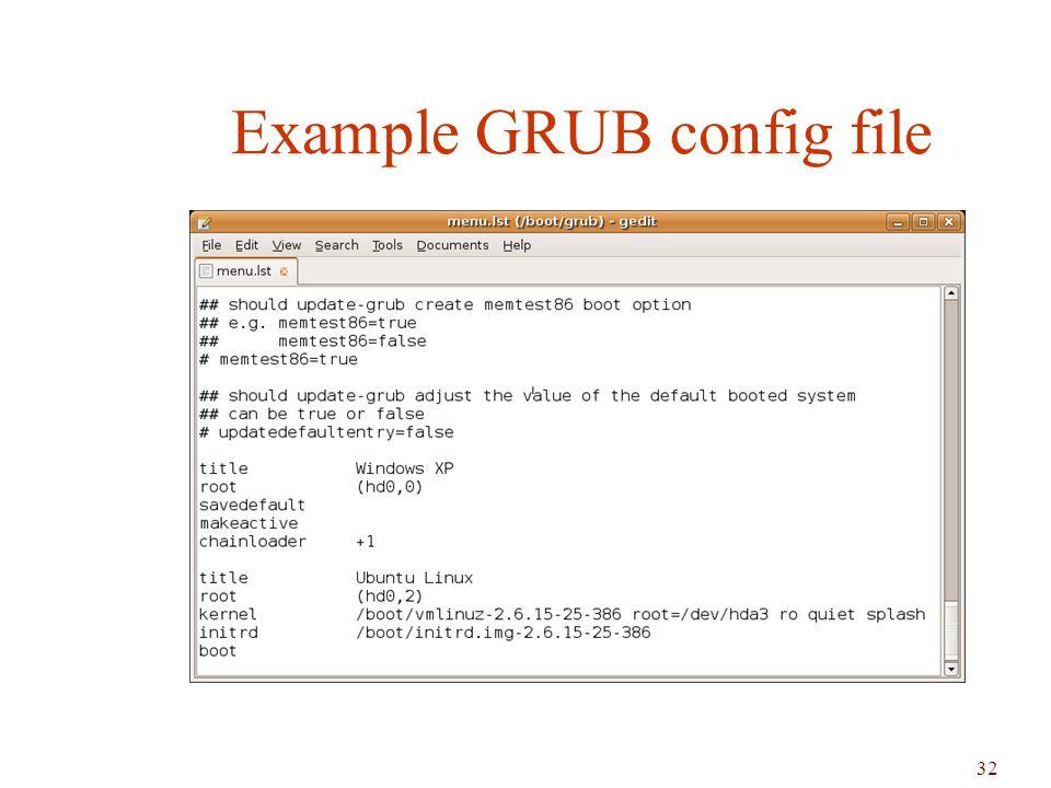 32 Example GRUB config file