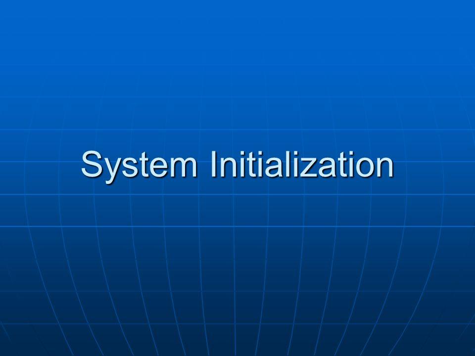 System Initialization