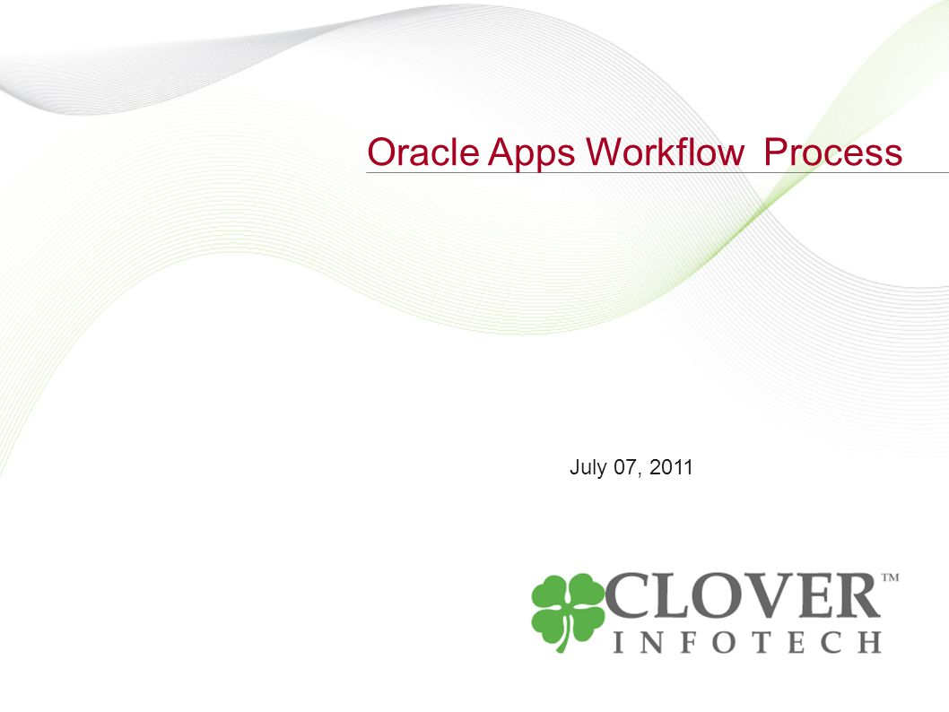 July 07, 2011 Oracle Apps Workflow Process