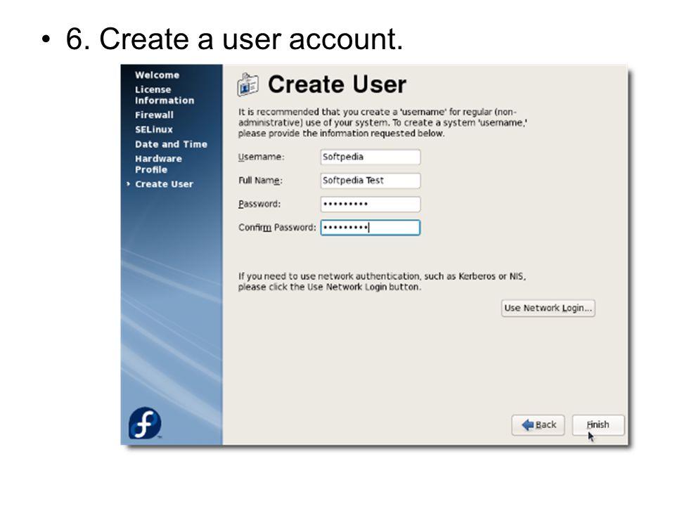 6. Create a user account.