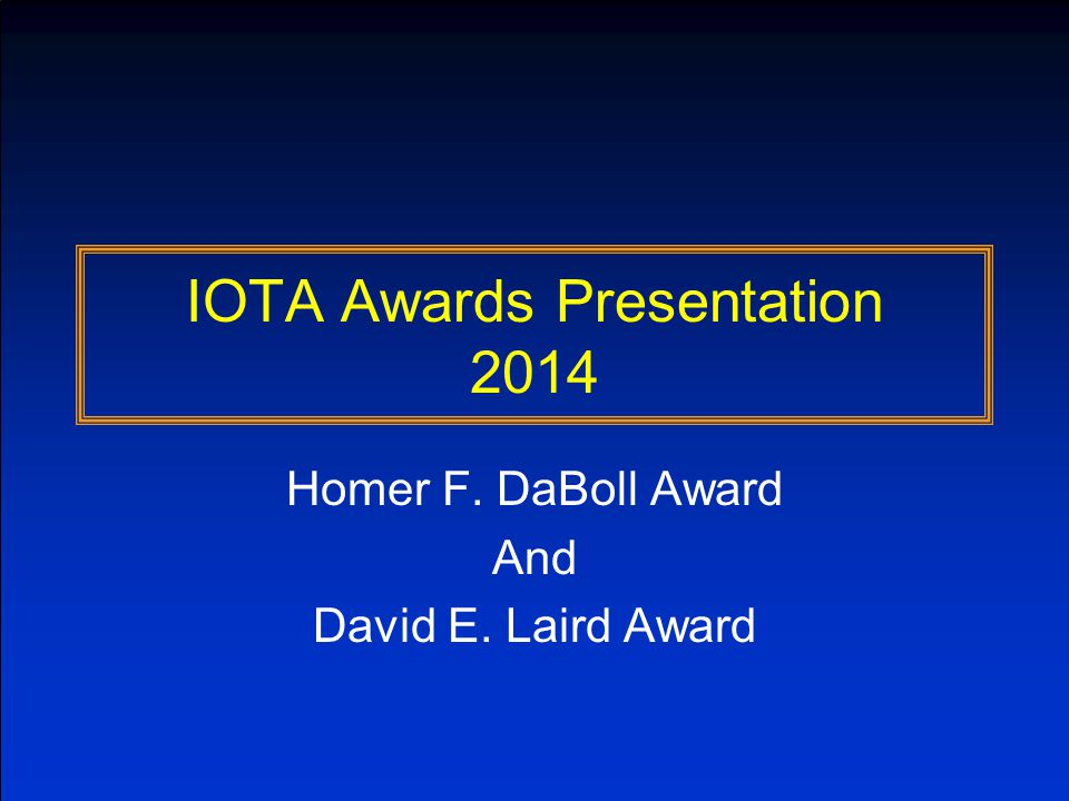 Background DaBoll Award To recognize significant contributions to occultation science and to the work of the IOTA Name honors Homer F.