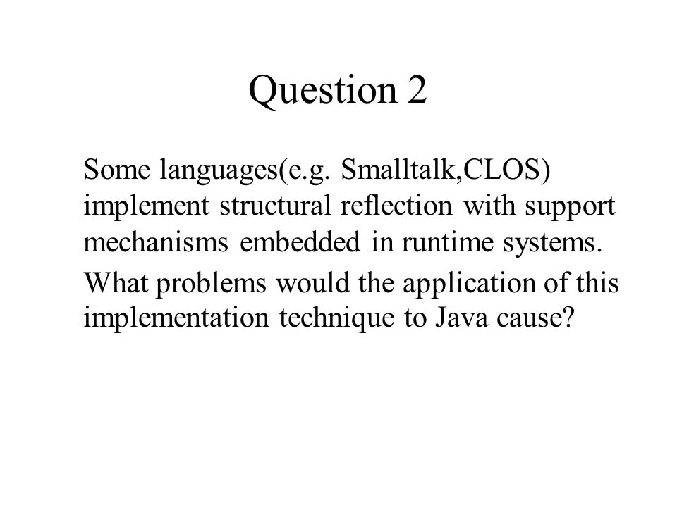 Question 2 Some languages(e.g.