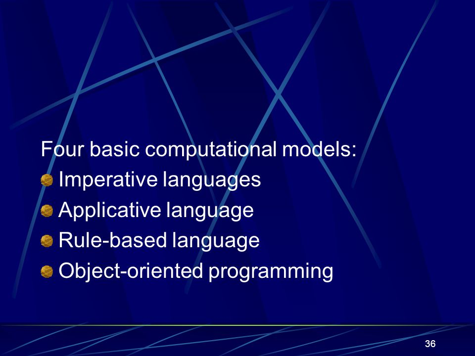 35 2.3. Language Paradigms How does the program execute.