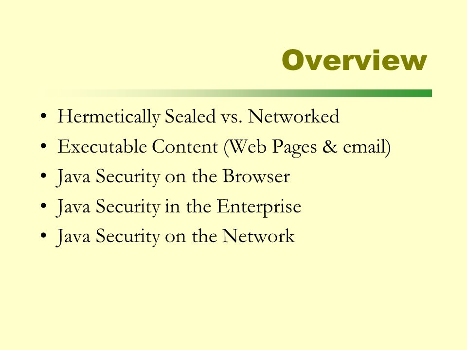Overview Hermetically Sealed vs.