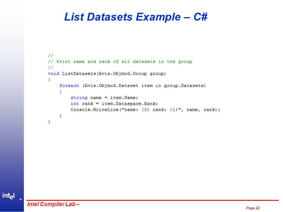 ® Page 22 Intel Compiler Lab – List Datasets Example – C#
