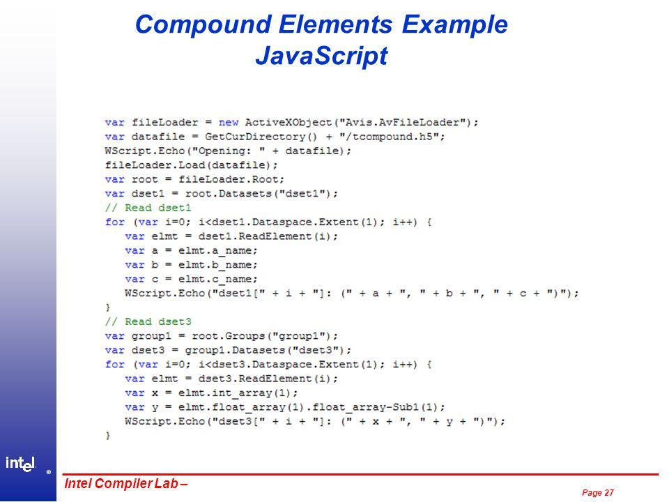 ® Page 27 Intel Compiler Lab – Compound Elements Example JavaScript