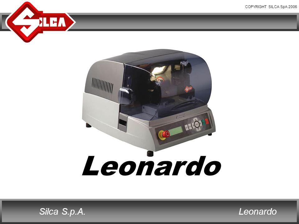 COPYRIGHT SILCA SpA 2006 LeonardoSilca S.p.A. Leonardo