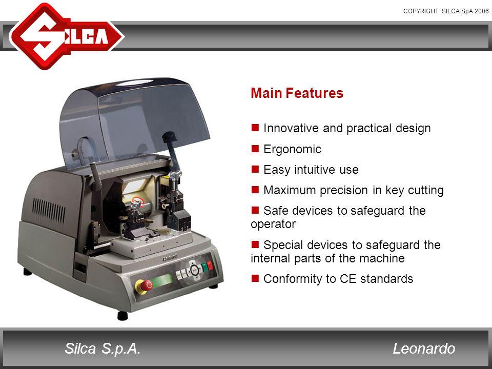 COPYRIGHT SILCA SpA 2006 LeonardoSilca S.p.A.